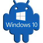 Windows 10がAndroidを上書き!マイクロソフトがROMを開発中!